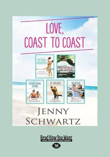 love-coast-to-coast-mistaken-engagement-memories-of-love-second-chance-island-ice-breaker-no-rescue