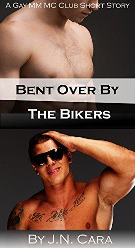 J.N. Cara - Bent Over By The Bikers (Bareback Gay MMMM Menage Motorcycle Cl