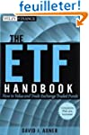 The ETF Handbook: How to Value and Tr...