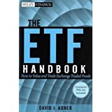 The ETF Handbook, + website: How to Value and Trade Exchange Traded Funds ~ David J. Abner