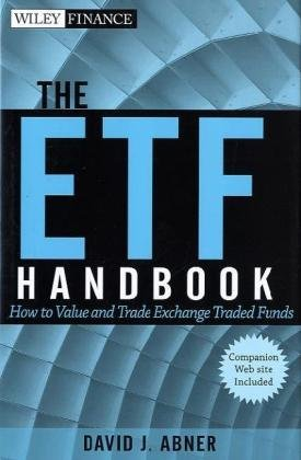 The ETF Handbook, + website: How to Value and Trade Exchange Traded Funds (Wiley Finance)