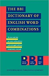 The BBI Dictionary of English Word Combinations Revised Morton Benson