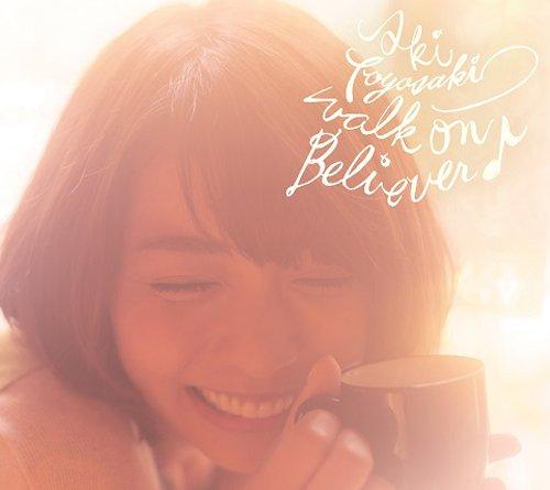 walk on Believer♪(通常盤)