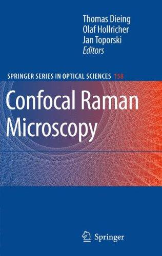 Confocal Raman Microscopy (Springer Series In Optical Sciences)