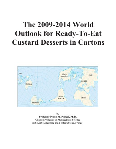 The 2009-2014 World Outlook for Ready-To-Eat Custard Desserts in Cartons