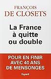 La France à quitte ou double...