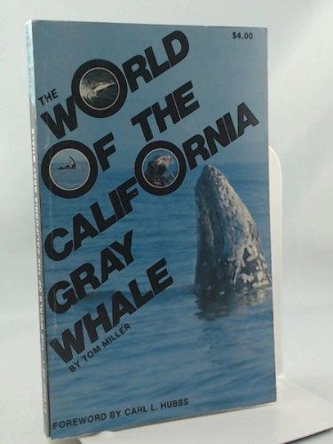 Title: The World of the California Gray Whale