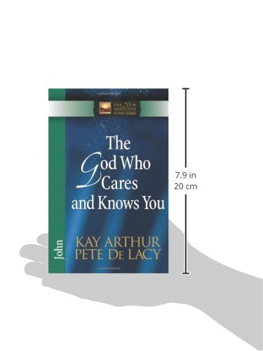 The God Who Cares and Knows You (The New Inductive Study Series)