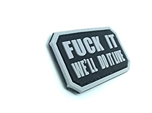 Fuck It We'll Do It Live Airsoft Velcro PVC Patch