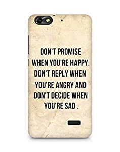 AMEZ dont promise when you are happy Back Cover For Huawei Honor 4C