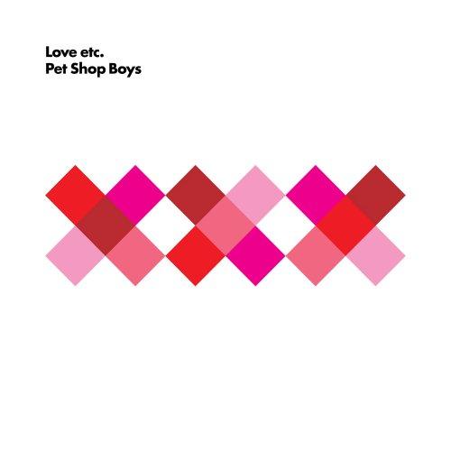 Pet Shop Boys - Love etc. - Zortam Music