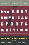 The Best American Sports Writing 2004 (The Best American Series)