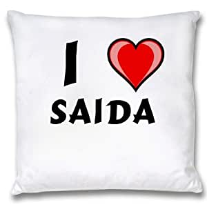 White Cushion Cover with I Love Saida (first name/surname/nickname