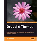 Drupal 6 Themes: Create new themes for your Drupal 6 site with clean layout and powerful CSS styling (Paperback)By Ric Shreves        Buy new: $39.9980 used and new from $0.01    Customer Rating: