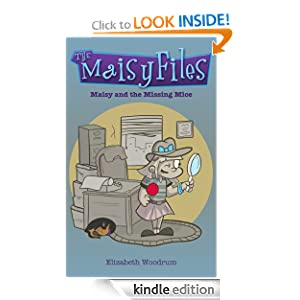 Maisy and The Missing Mice (The Maisy Files)