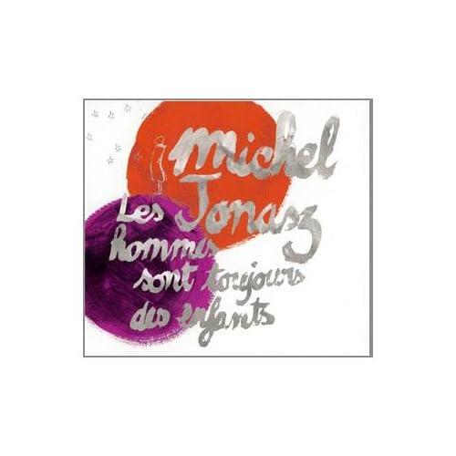 [MULTI]Michel Jonasz - Les Hommes Sont Toujours Des Enfants
