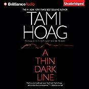 A Thin Dark Line | [Tami Hoag]