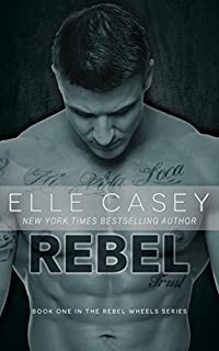 Rebel by Elle Casey ebook deal