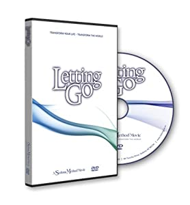 Letting Go: Transform Your Life - Transform the World