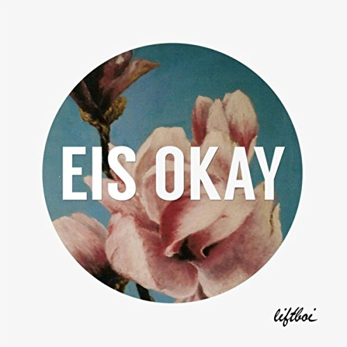 Liftboi-Eis Okay-WEB-2014-SPANK Download