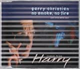 GARRY CHRISTIAN NO SMOKE, NO FIRE CD EUROPEAN ARTIST 1995