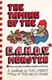 The Taming of the C.A.N.D.Y. (Continuously Advertised, Nutritionally Deficient Yummies!) Monster (0915658089) by Lansky, Vicki