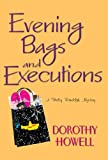 Evening Bags and Executions (Haley