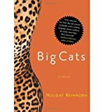 img - for [ [ [ Big Cats [ BIG CATS ] By Reinhorn, Holiday ( Author )Jun-28-2005 Paperback book / textbook / text book