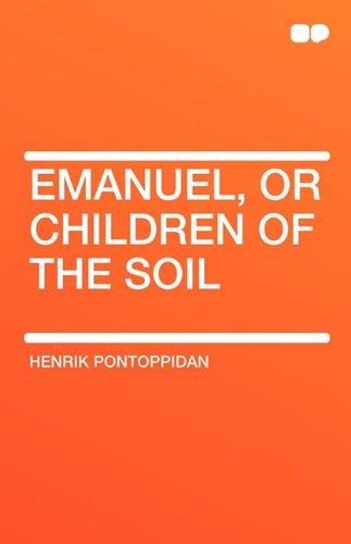 Emanuel, or Children of the Soil