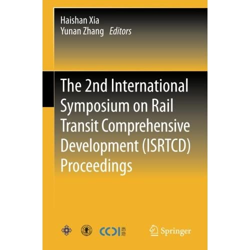 The 2nd International Symposium on Rail Transit Comprehensive Development  Proceedings