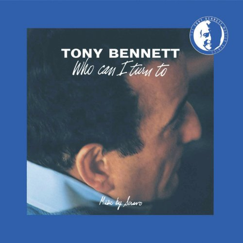 TONY BENNETT - Who Can I Turn To - Zortam Music