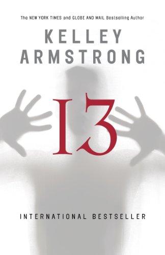 Kelley Armstrong - Thirteen: A Women of the Otherworld Novel