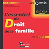 echange, troc Corinne Renault-Brahinsky - L'essentiel du droit de la famille 2014-2015