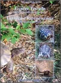 Letargo e riproduzione delle specie mediterranee. Genere testudo