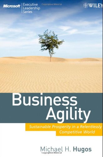 Business Agility: Sustainable Prosperity in a