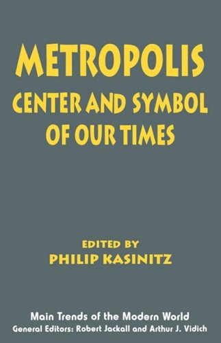 Metropolis: Center and Symbol of Our Times (Main Trends...