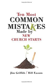 Ten Most Common Mistakes Made By Church Starts