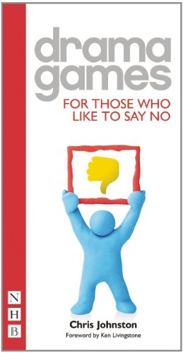 Drama Games: For Those Who Like To Say No