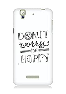 AMEZ donut dont worry be happy Back Cover For YU Yureka