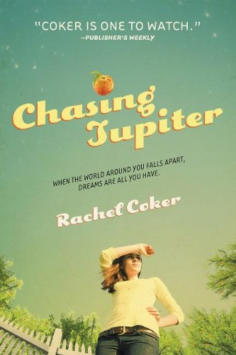 Chasing Jupiter by Rachel Coker