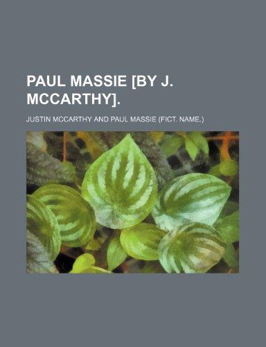 Paul Massie [by J. McCarthy].