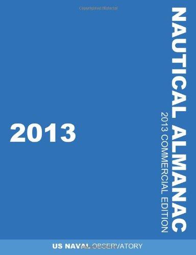 2013 Nautical Almanac (Nautical Almanac (Commercial Edition))