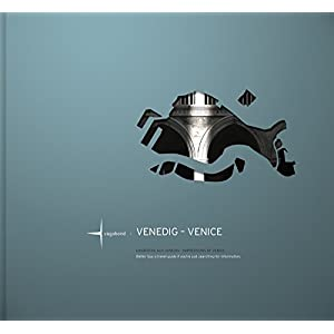VENEDIG - VENICE: Eindrücke aus Venedig - Impressions of Venice (CITY IMPRESSIONS)