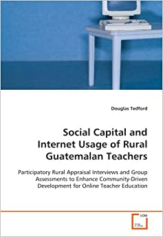 social capital and rural development For sustainable rural community development that also promote  development  and how they are related to forms of social capital in the osa and golfito cantons .