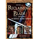 Reclaiming the Blade (2-Disc Special Edition) [Import]by John Rhys-Davies