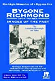 Bygone Richmond upon Thames DVD (BF553)