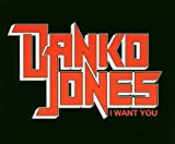 I Want You - Danko Jones