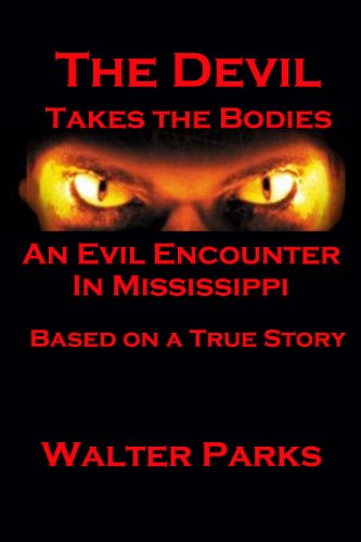 Book: The Devil Takes the Bodies by Walter Parks
