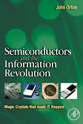 Semiconductors And The Information Revolution: Magic Crystals That Made It Happen front-606122