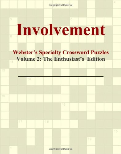 Involvement - Webster'S Specialty Crossword Puzzles, Volume 2: The Enthusiast'S Edition